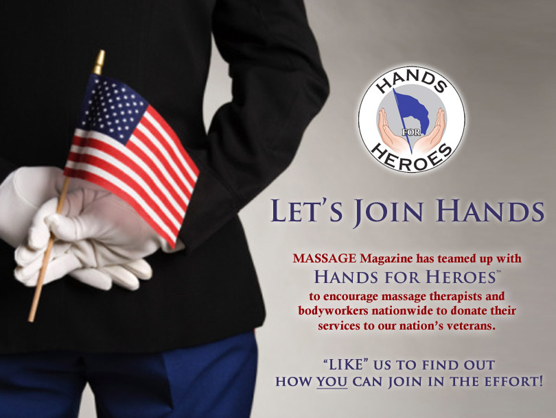 MASSAGE Magazine and Hands for Heroes Partner to Launch a Campaign to Support the Troops, MASSAGE Magazine