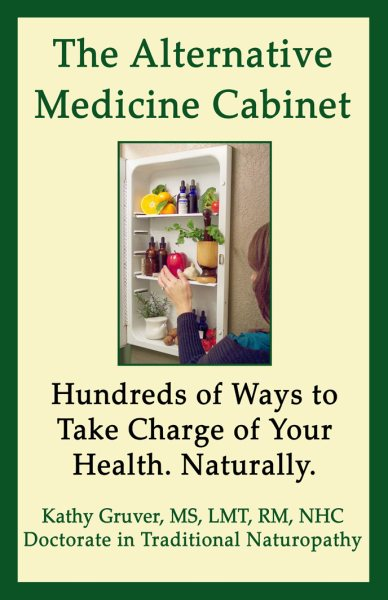 New Book by Kathy Gruver, 'The Alternative Medicine Cabinet,' Released, MASSAGE Magazine