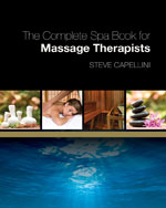 New Book, Exclusively for Massage Therapists Who Want to Succeed in Spa Industry, MASSAGE Magazine Press Releases