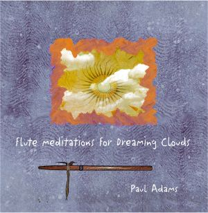 Flute Meditations for Dreaming Clouds