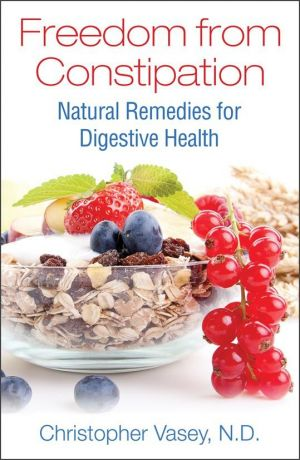 Freedom from Constipation: Natural Remedies for Digestive Health