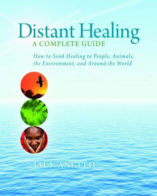 Distant Healing: A Complete Guide