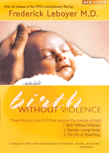 Birth Without Violence, DVD