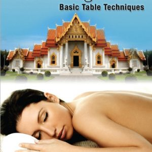 The Ultimate Thai Massage Video: Basic Table Techniques DVD