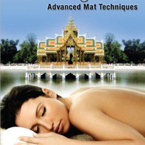 The Ultimate Thai Massage Video: Advanced Mat Techniques DVD