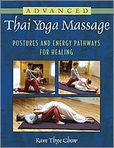 Advanced Thai Yoga Massage by Kam Thye Chow