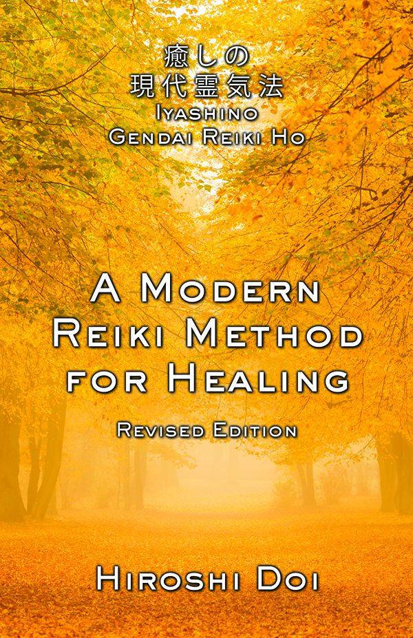 A Modern Reiki Method for Healing