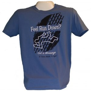 """Feel Run Down? Get a Massage"" T-Shirt"