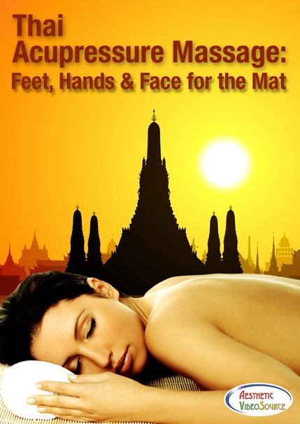 Aesthetic VideoSource Presents 'Thai Acupressure Massage' DVD set, MASSAGE Magazine