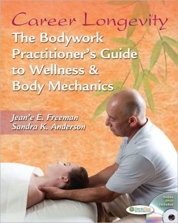 Balanced Posture and Career Longevity for Bodyworkers, MASSAGE Magazine