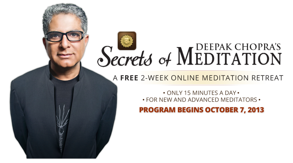 Free Two-Week Online Retreat to Feature Deepak Chopra's Secrets of Meditation, MASSAGE Magazine