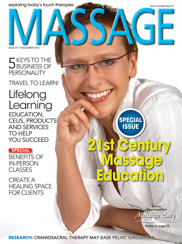 High-Quality Continuing Education and the Empowered Therapist, MASSAGE Magazine
