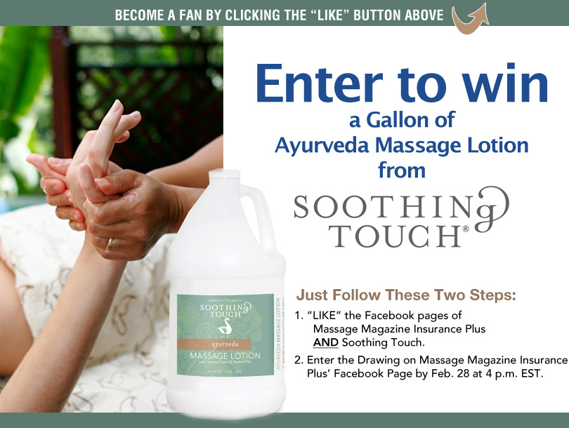 Massage Therapists: Win a Gallon of Ayurveda Massage Lotion from Soothing Touch, MASSAGE Magazine