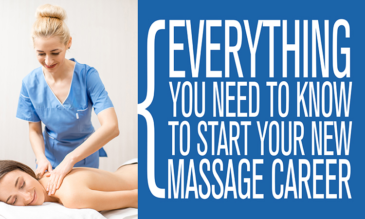 Everything you need to know to start your new massage career. Guide to massage therapy school.